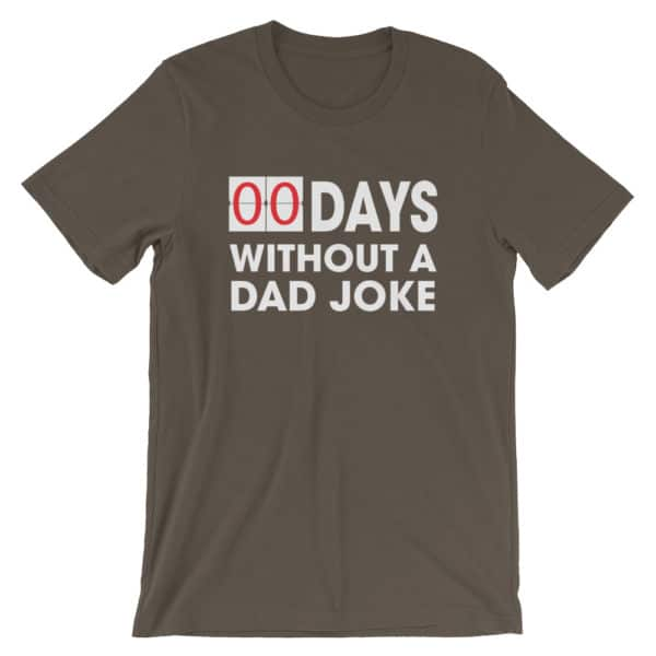00 Days without a dad joke t-shirt in brown