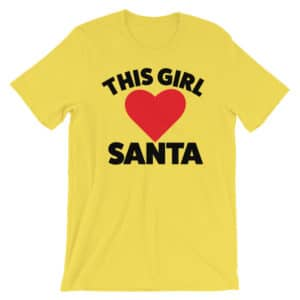 this girl loves santa t-shirt - yellow