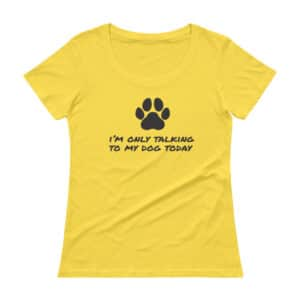 I'm only talking to my dog today t-shirt yellow