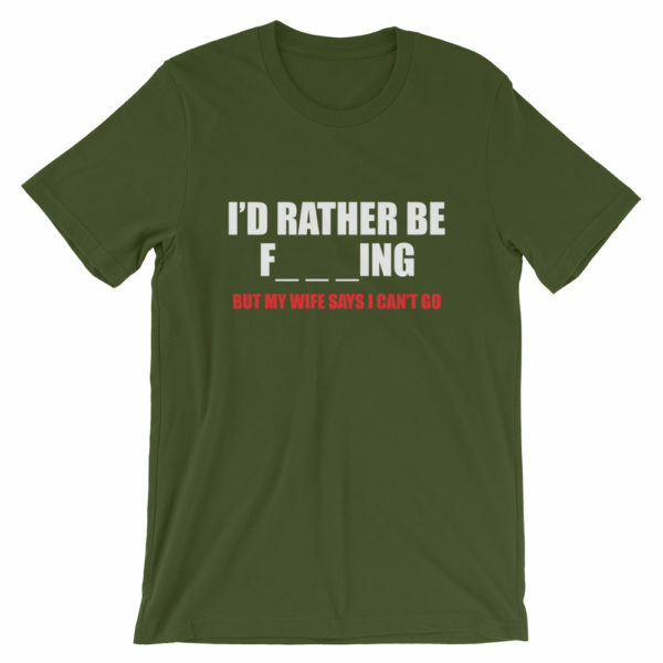 I'd rather be fishing t-shirt in green