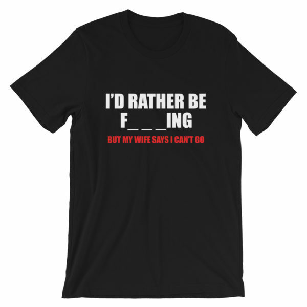 I'd rather be fishing t-shirt in black