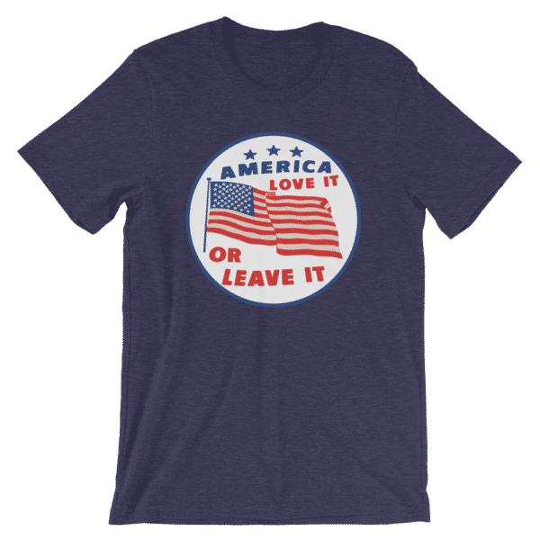 Blue America love it or leave it t-shirt