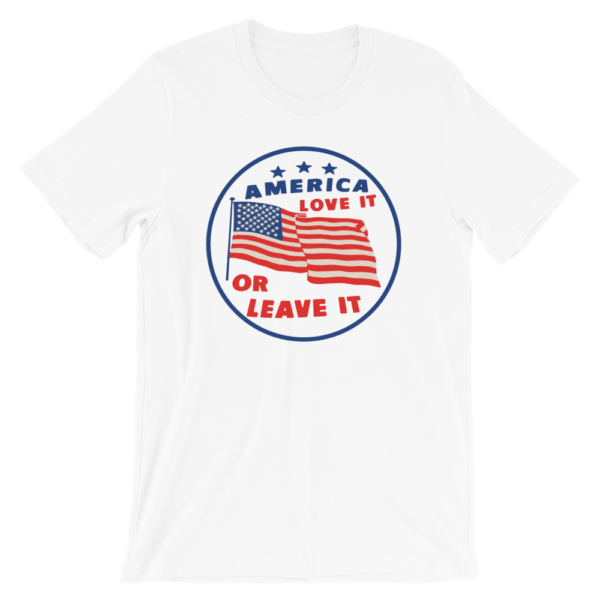 White America love it or leave it t-shirt