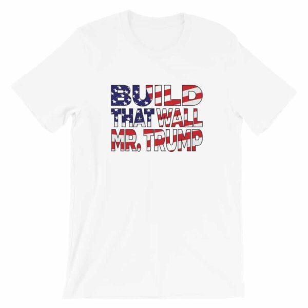 White build that wall t-shirt