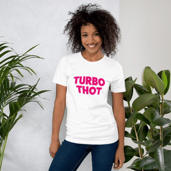 woman wearing a white Turbo THOT t-shirt