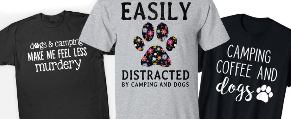 Dogs and camping T-shirts