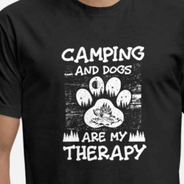 Camping and dogs are my therapy t-shirt