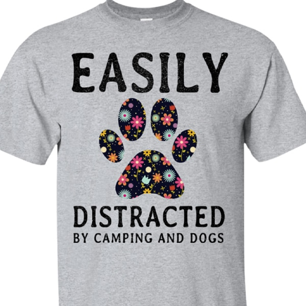Easily Distracted by camping dogs t-shirts