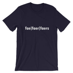 fae faer faers gender pronoun t-shirt - Blue