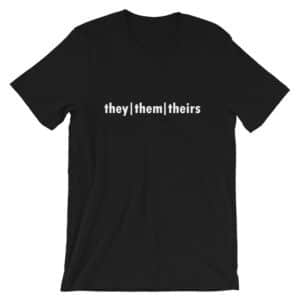 They - Them - Theirs PGP T-shirt