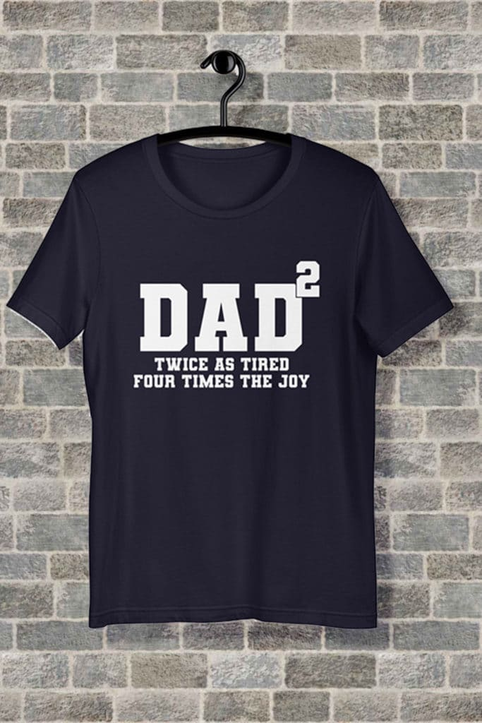 Dad of 2 fathers day t-shirt