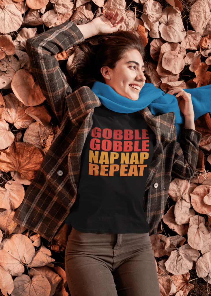Woman wearing a funny thanksgiving dinner T-shirt