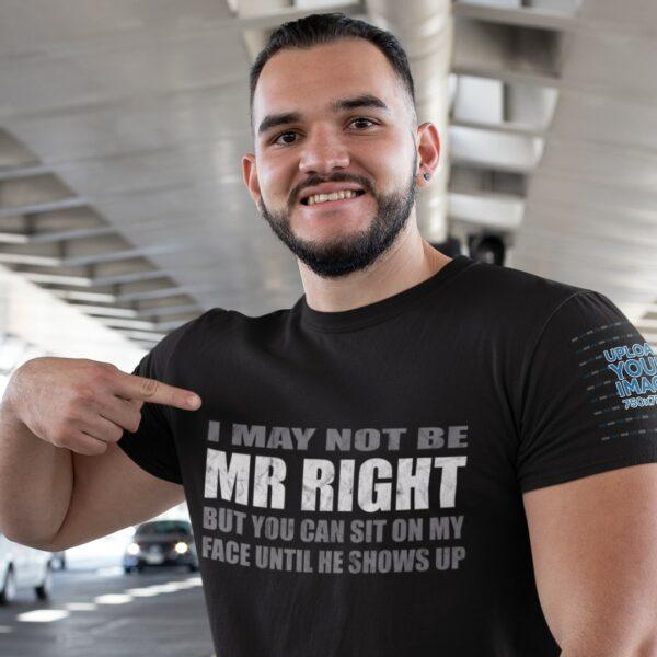 Man wearing an I'm not Mr Right T-shirt
