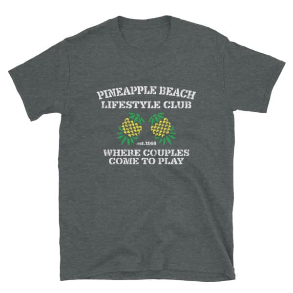 pineapple swingers lifestyle t-shirt