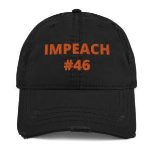 Impeach #46 Distressed Dad Hat