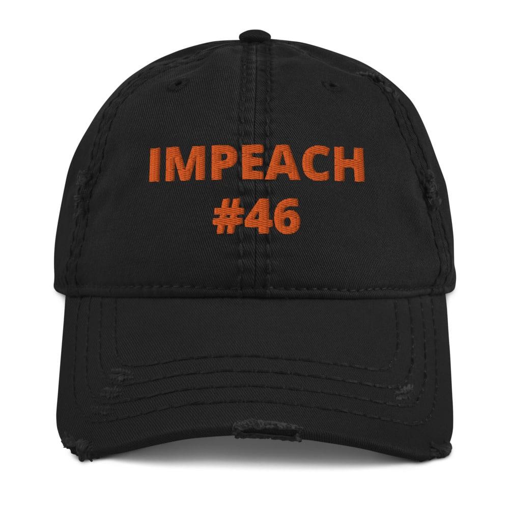 black impeach #46 Joe Biden distressed dad hat