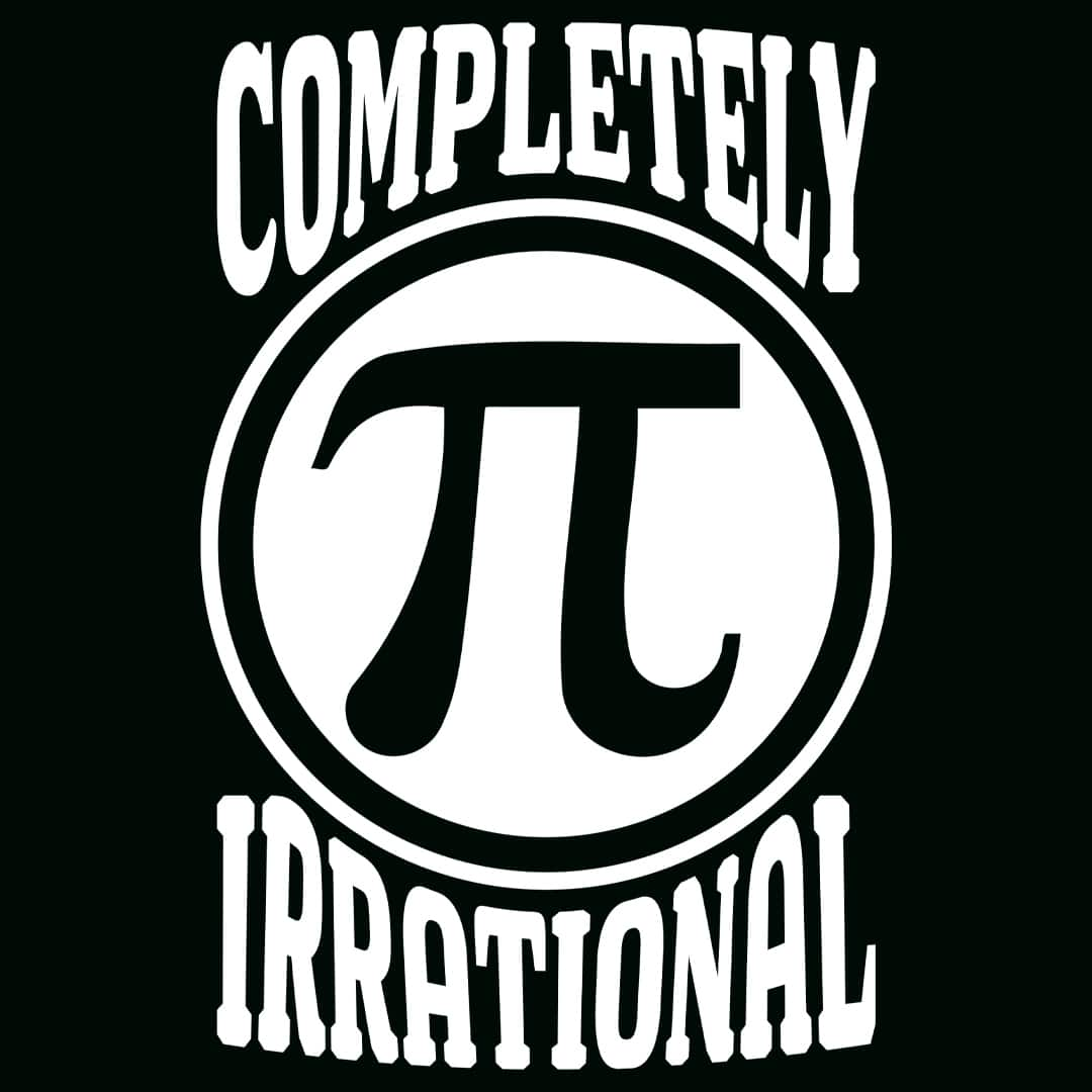 completely irrational pi day shirt
