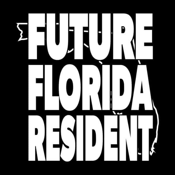 future florida resident t-shirt
