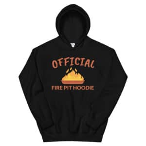 Official Fire Pit Hoodie